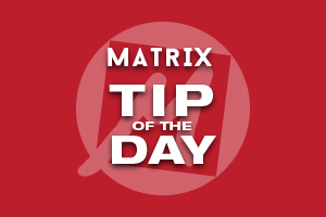 Matrix Tip of the Day
